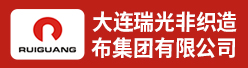 大连瑞光非织造布集团有限公司招聘信息